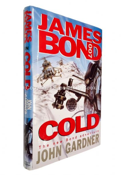 Cold Signed by John Gardner First Edition Hodder & Stoughton 1996